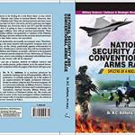 نیشنل سیکیورٹی اینڈ کنونشنل آرمز ریس: اسپیکٹر آف نیوکلیئر وار' نامی کتاب